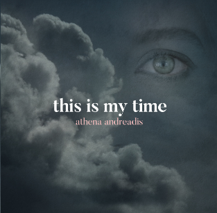 Athena Andreadis - this is my time